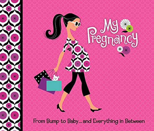 9781450862028: My Pregnancy: From Bump to Baby and Everything in Between