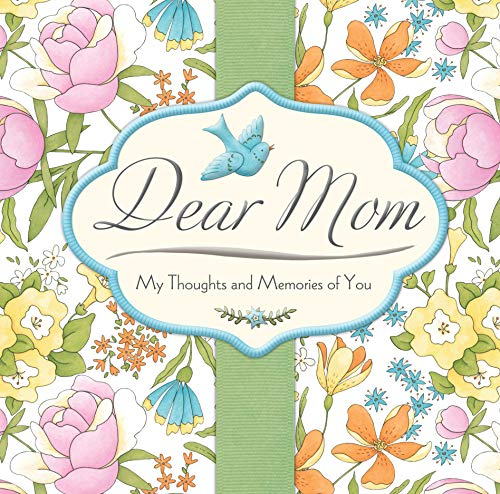 9781450870429: Debbie Mumm Dear Mom: My Thoughts and Memories of You