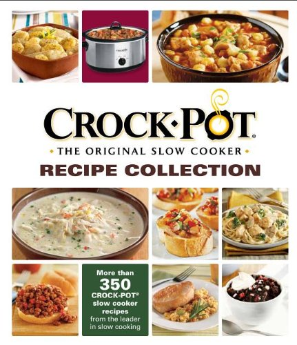 9781450870542: Crock-Pot® The Original Slow Cooker Recipe Collection
