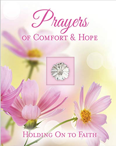 Daily Deluxe Prayer Book - Prayers of Comfort & Hope
