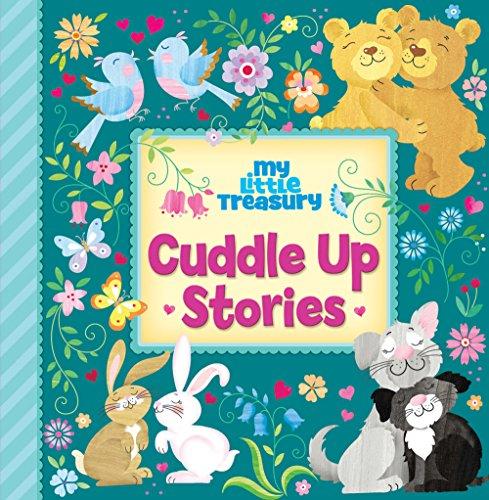 9781450872829: My Little Treasury Cuddle Up Stories 9781450872829