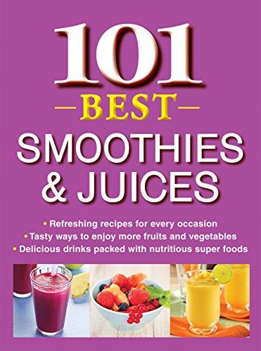 9781450877879: 101 Best Smoothies & Juices