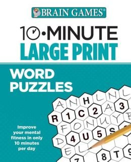 Brain Games 10 Minute Large Print Word Puzzles