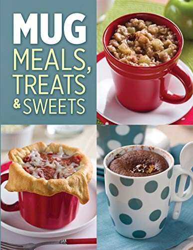 9781450898782: Mugs Meals, Treats & Sweets