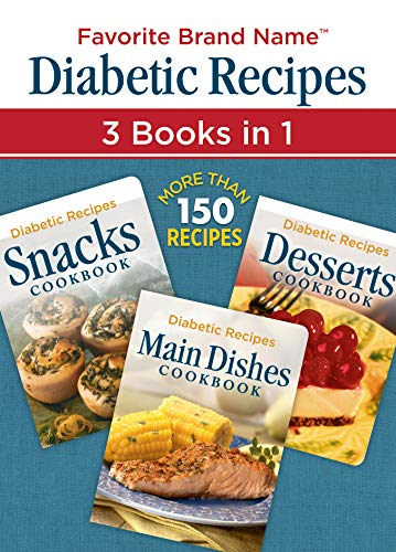 9781450899420: Diabetic Recipes 3 Books in 1: Snacks, Main Dishes, and Desserts