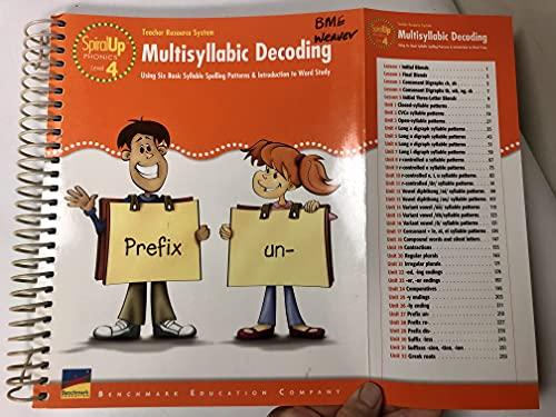 Multisyllabic Decoding, Using Six Basic Syllable Spelling: Benchmark Education