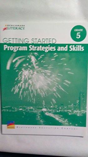 Getting Started Program Strategies and Skills Grade 5