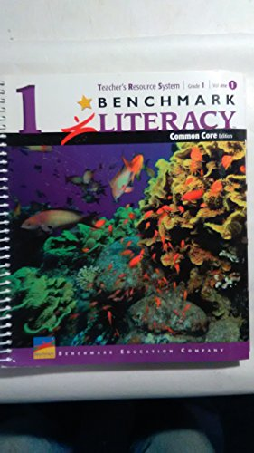 Benchmark Literacy Teacher's Resource System Grade 1 Volume 1 Common Core Edition
