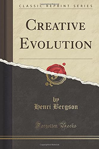 9781451002003: Creative Evolution (Classic Reprint)