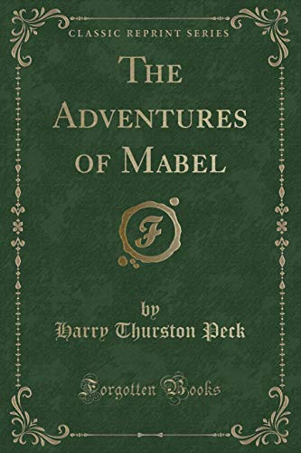 9781451004823: The Adventures of Mabel Adventures of Mabel (Classic Reprint)