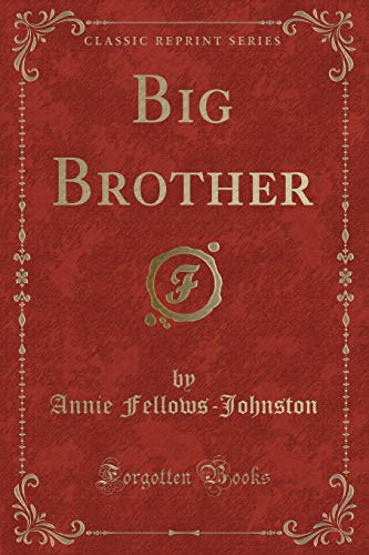 9781451005882: Big Brother (Classic Reprint)