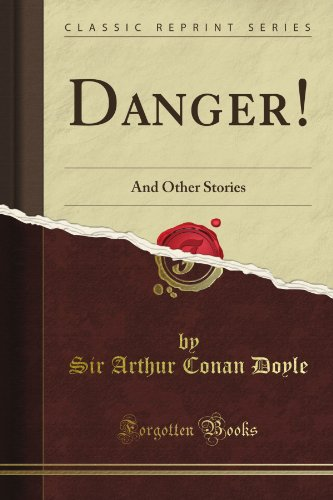9781451008104: Danger! And Other Stories (Classic Reprint)