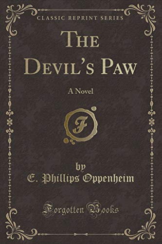 9781451010329: The Devil's Paw: A Novel (Classic Reprint)