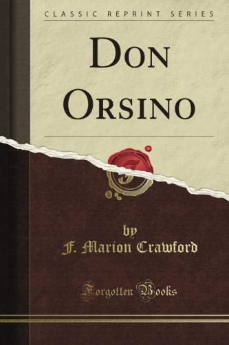 Don Orsino (Classic Reprint) (1451010494) by Crawford, F. Marion
