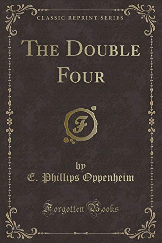 9781451010503: The Double Four (Classic Reprint)