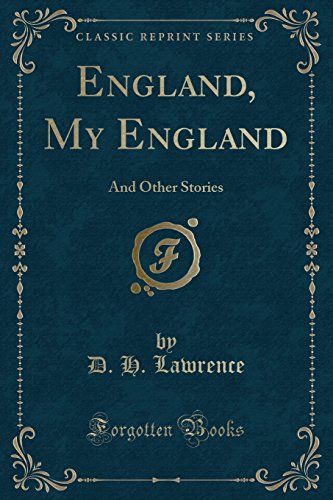 9781451010664: England, My England: And Other Stories (Classic Reprint)