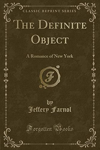 9781451010886: The Definite Object (Classic Reprint)
