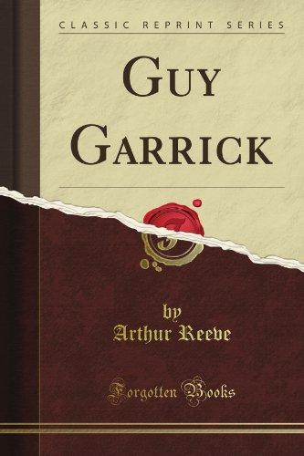 9781451012194: Guy Garrick (Classic Reprint)
