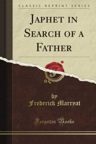 9781451013221: Japhet in Search of a Father (Classic Reprint)