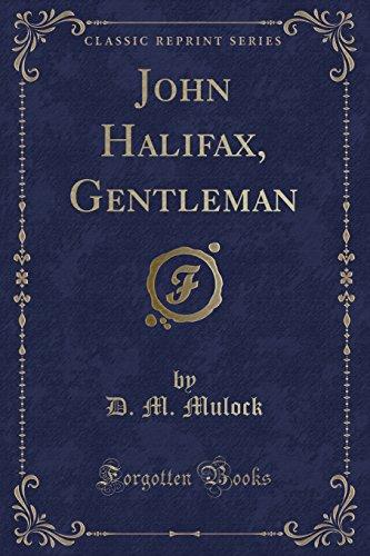 9781451013320: John Halifax, Gentleman: A Novel (Classic Reprint)