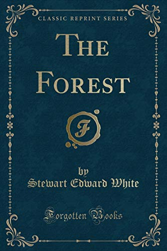 9781451014297: The Forest (Classic Reprint)