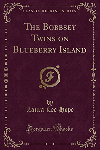 9781451015485: The Bobbsey Twins on Blueberry Island (Classic Reprint)