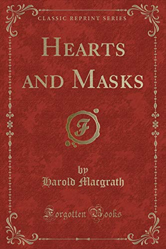 9781451018066: Hearts and Masks (Classic Reprint)
