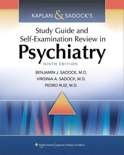 9781451100006: Kaplan & Sadock's Study Guide and Self-Examination Review in Psychiatry (STUDY GUIDE/SELF EXAM REV/ SYNOPSIS OF PSYCHIATRY (KAPLANS))