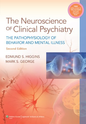 9781451101546: Neuroscience of Clinical Psychiatry: The Pathophysiology of Behavior and Mental Illness