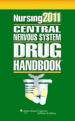 Nursing 2011 Central Nervous System Drug Handbook