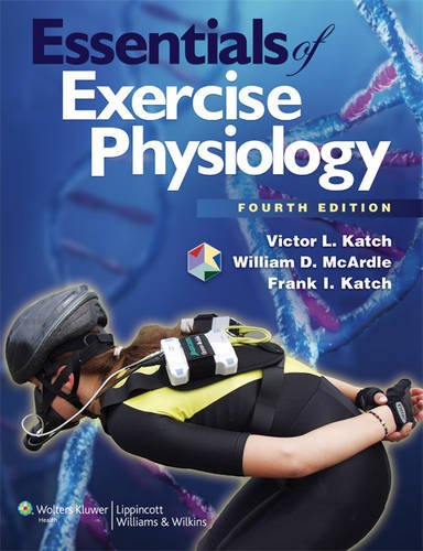 9781451103236: Essentials of Exercise Physiology. William D. McArdle, Victor L. Katch