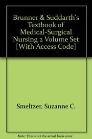 SimAdviser Access for Textbook of Medical-Surgical Nursing, Two Volumes (9781451105421) by Lippincott; Suzanne C. Smeltzer