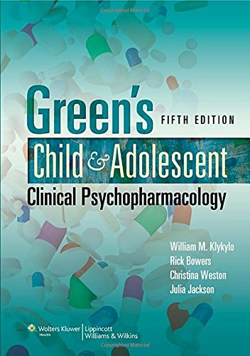9781451107142: Green's Child and Adolescent Clinical Psychopharmacology
