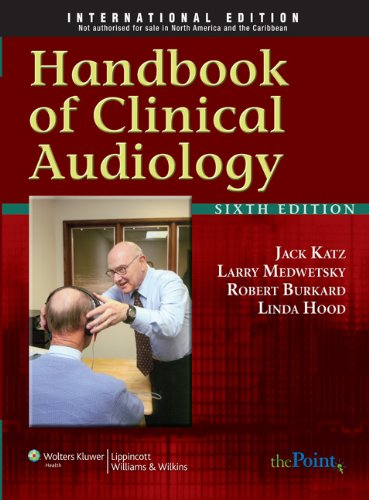 Handbook of Clinical Audiology, International Edition: Katz, J.