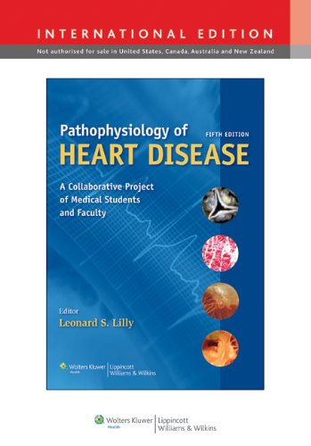 9781451107180: Pathophysiology of Heart Disease: A Collaborative Project of Medical Students and Faculty
