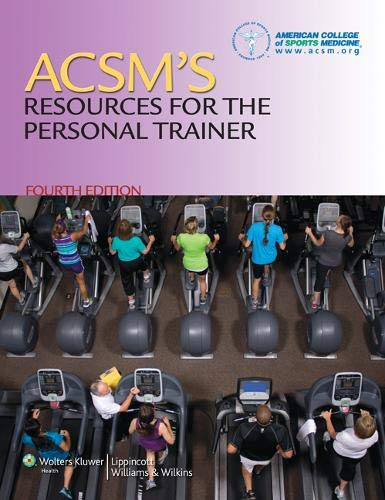 ACSM's Resources for the Personal Trainer: American College of