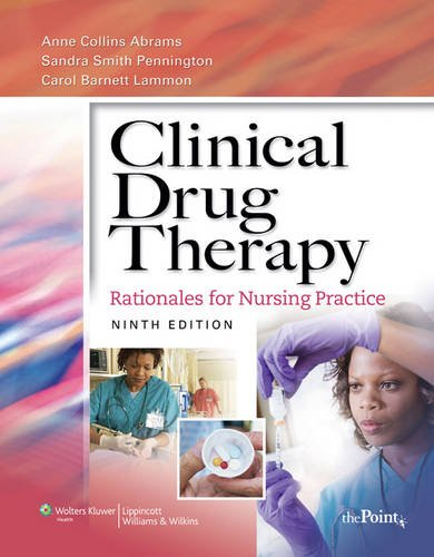 9781451108767: Clinical Drug Therapy: Rationales for Nursing Practice