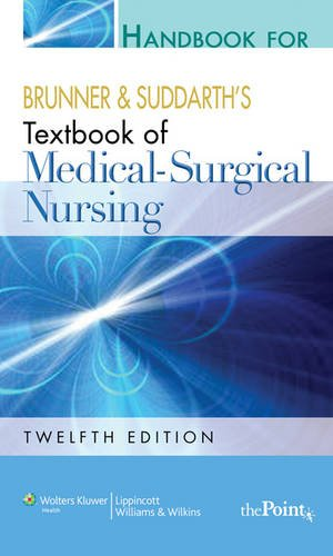 9781451108781: Handbook for Brunner and Suddarth's Textbook of Medical-surgical Nursing