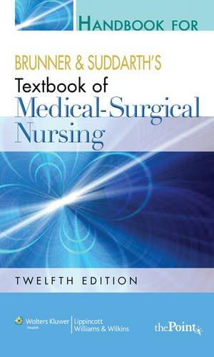 9781451108781: Handbook for Brunner and Suddarth's Textbook of Medical-Surgical Nursing, International Edition