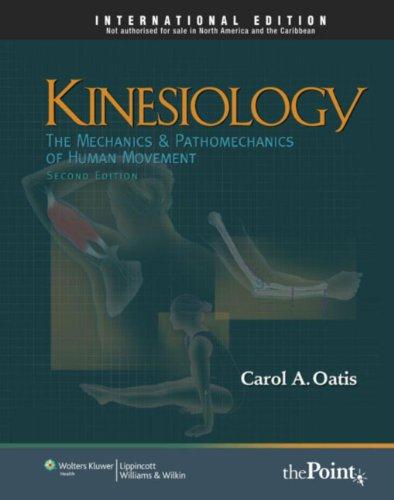 9781451108989: Kinesiology: The Mechanics and Pathomechanics of Human Movement