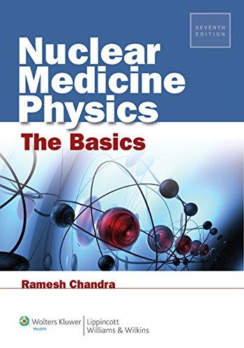 9781451109412: Nuclear Medicine Physics: The Basics