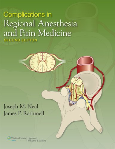 9781451109788: Complications in Regional Anesthesia and Pain Medicine