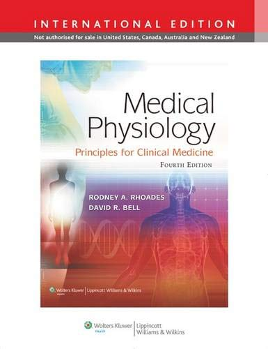 9781451110395: Medical Physiology: Principles for Clinical Medicine