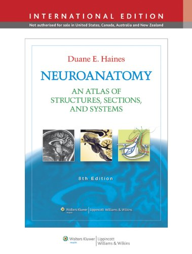 9781451110432: Neuroanatomy: An Atlas of Structures, Sections, and Systems. Duane E. Haines