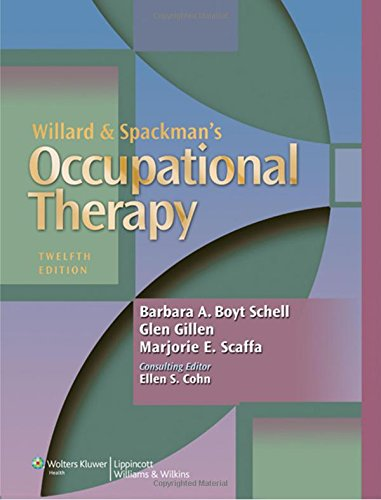 Willard and Spackman's Occupational Therapy: Barbara A. Boyt