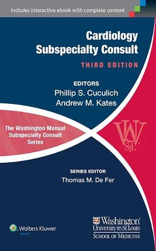 9781451114225: The Washington Manual of Cardiology Subspecialty Consult (The Washington Manual® Subspecialty Consult Series)
