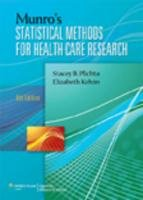Munro's Statistical Methods for Health Care Research: Kelvin PhD MPH,
