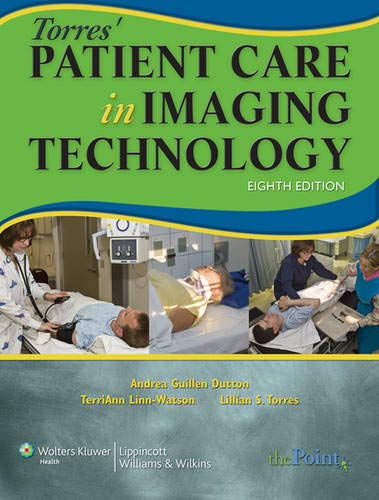 9781451115659: Torres' Patient Care in Imaging Technology