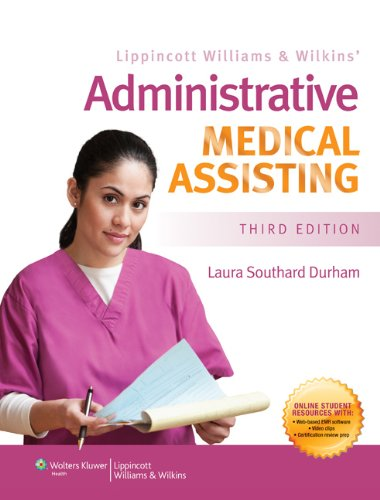 Lippincott Williams & Wilkins' Administrative Medical Assisting: Durham BS CMA, Laura