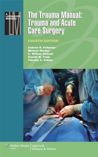 9781451116793: The Trauma Manual: Trauma and Acute Care Surgery (Lippincott Manual Series)